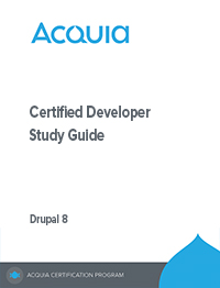 Ac Acquia Certified Developer – Drupal 8 Study Guide